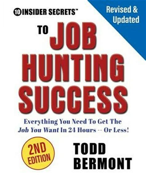 10 Insider Secrets To Job Hunting Success! Everything You ...