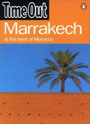 Time Out Marrakech: And The Best Of Morocco (Time Out