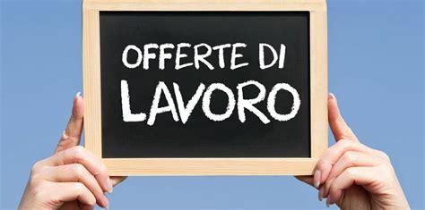 Offerte Di Lavoro Domicilio Provincia Di Brescia Offerte ...